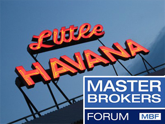 Little Havana and Master Brokers Forum