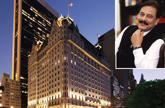 The Plaza Hotel and Subrata Roy of Sahara