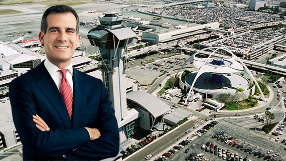 Mayor Eric Garcetti and LAX airport (Credit: LA Mayor, Los Angeles World Airports)