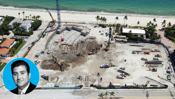 The work site for Auberge Beach Residences & Spa on the beach in Fort Lauderdale. Inset: Ben Gerber, the vice president of fi nance at The Related Group.