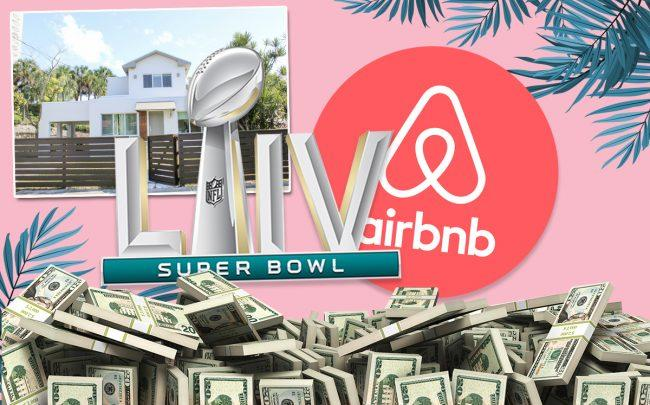 Airbnb operators cash In On Super Bowl LIV