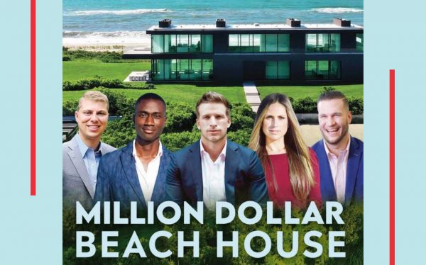 In the Million Dollar Beach House poster from left to right: James Giugliano, Noel Roberts, J.B. Andreassi, Peggy Zabakolas, and Michael Fulfree.
