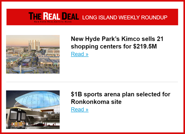Real Estate Newsletter | Long Island Real Estate News The Real Deal Long Island
