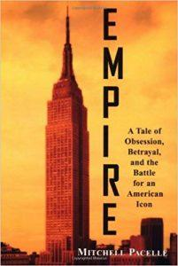Empire A Tale of Obsession, Betrayal, and the Battle for an American Icon