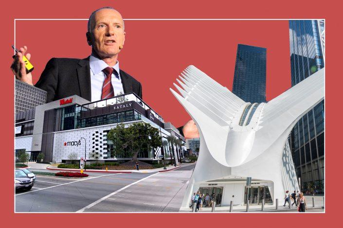 Unibail-Rodamco-Westfield CEO Christophe Cuvillier, Westfield Century City in Los Angeles and Westfield World Trade Center in New York (Getty, iStock, Google Maps)